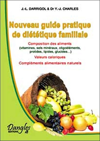 GUIDE PRATIQUE DE DIETETIQUE FAMILIALE