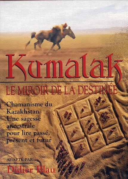 KUMALAK - MIROIR DE LA DESTINEE