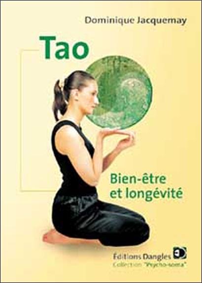 TAO - BIEN-ETRE ET LONGEVITE