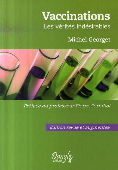VACCINATIONS - LES VERITES INDESIRABLES