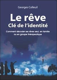 REVE, CLE DE L'IDENTITE
