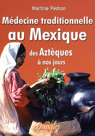 MEDECINE TRADITIONNELLE AU MEXIQUE
