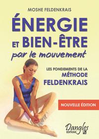ENERGIE ET BIEN-ETRE PAR LE MOUVEMENT