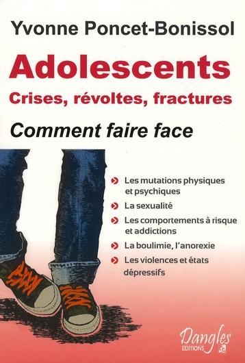 ADOLESCENTS : CRISES, REVOLTES ET FRACTURES