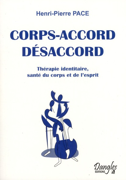 CORPS-ACCORD - DESACCORD