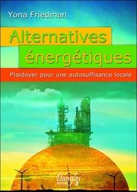ALTERNATIVES ENERGETIQUES : PLAIDOYER POUR UNE AUTOSUFFISANCE LOCALE