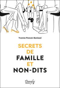 SECRETS DE FAMILLE ET NON-DITS
