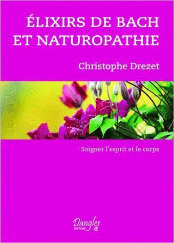 ELIXIRS DE BACH ET NATUROPATHIE