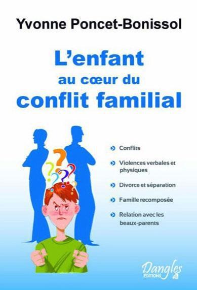 L'ENFANT AU COEUR DU CONFLIT FAMILIAL