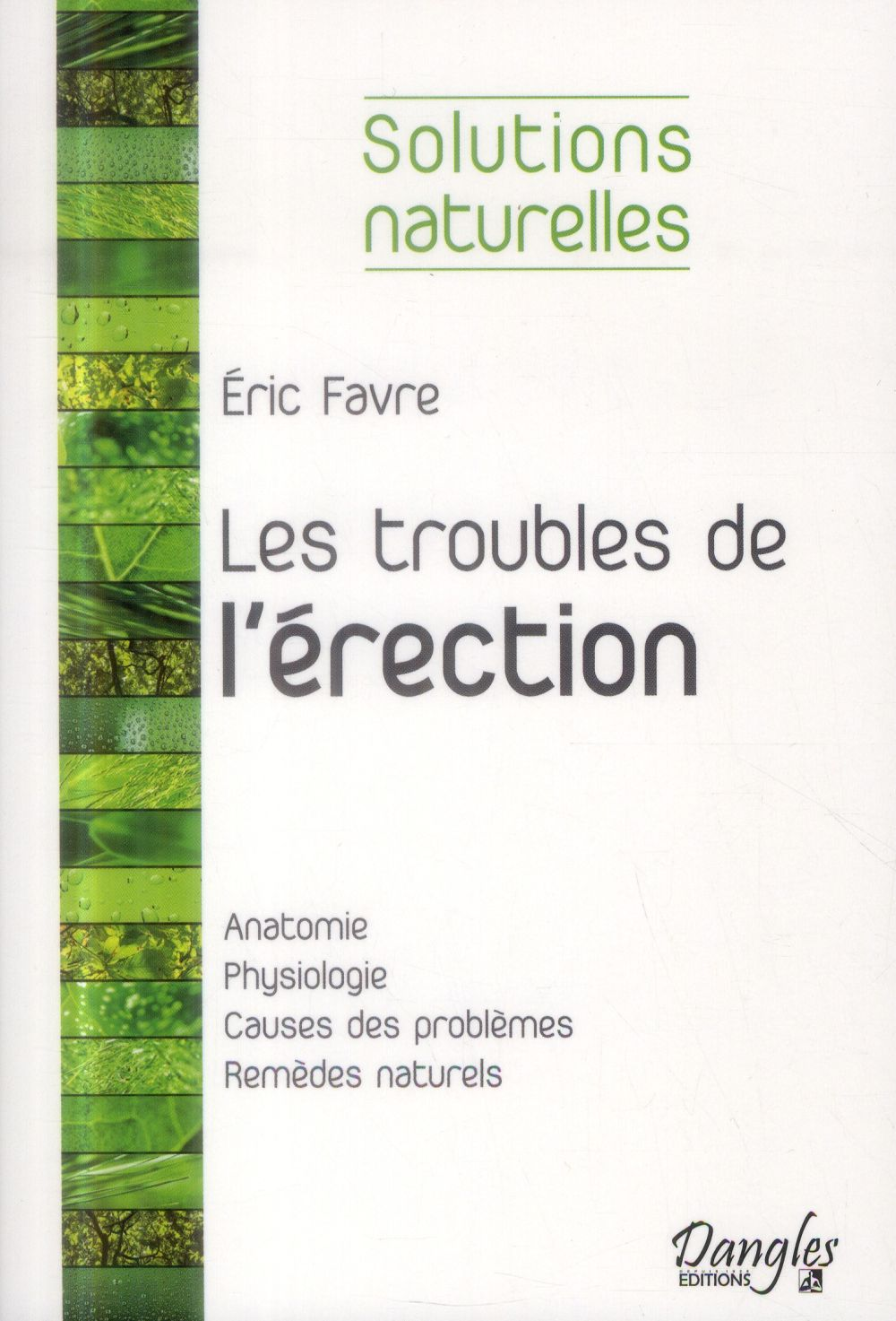 LES TROUBLES DE L'ERECTION