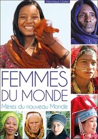 FEMMES DU MONDE - MERES DU NOUVEAU MONDE