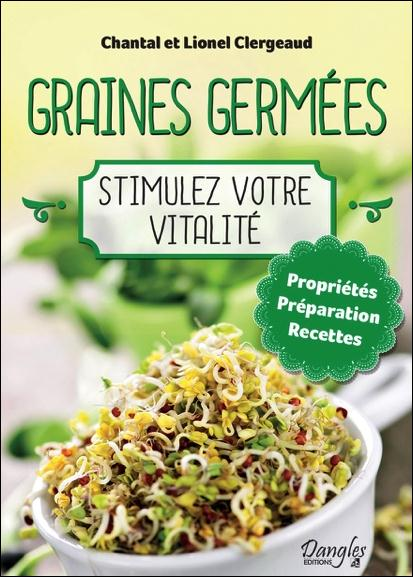 GRAINES GERMEES - STIMULEZ VOTRE VITALITE