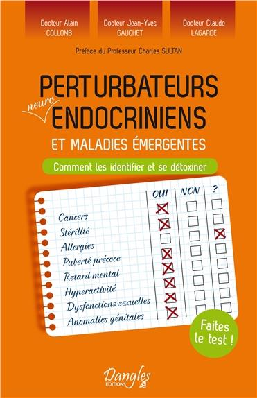 PERTURBATEURS NEURO-ENDOCRINIENS ET MALADIES EMERGENTES