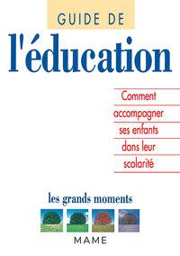 GUIDE DE L'EDUCATION