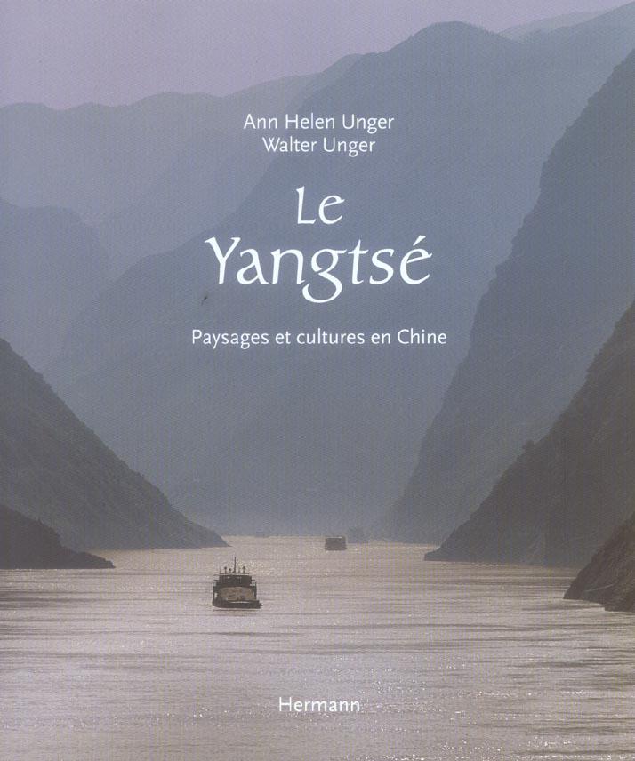 LE YANGTSE - PAYSAGES ET CULTURES EN CHINE