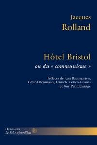 HOTEL BRISTOL OU DU COMMUNISME