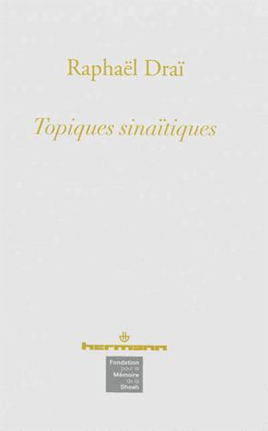 TOPIQUES SINAITIQUES - COFFRET (5VOL)
