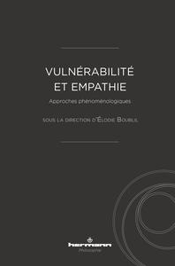 VULNERABILITE ET EMPATHIE - APPROCHES PHENOMENOLOGIQUES