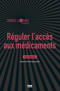 REGULER L'ACCES AUX MEDICAMENTS