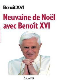 NEUVAINE DE NOEL AVEC BENOIT XVI