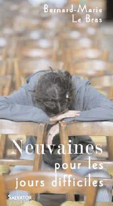 NEUVAINES POUR LES JOURS DIFFICILES