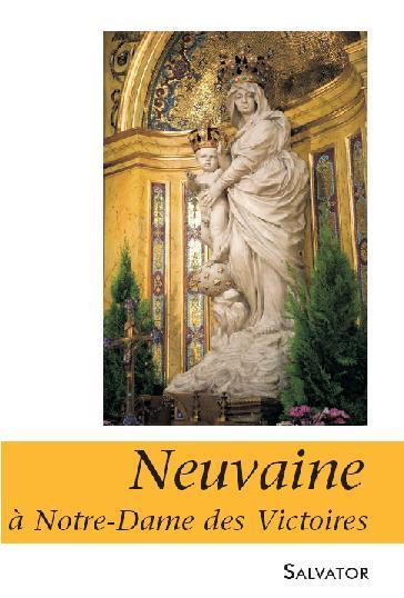 NEUVAINE A NOTRE-DAME DES VICTOIRES