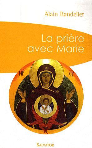 LA PRIERE AVEC MARIE (POCHE)
