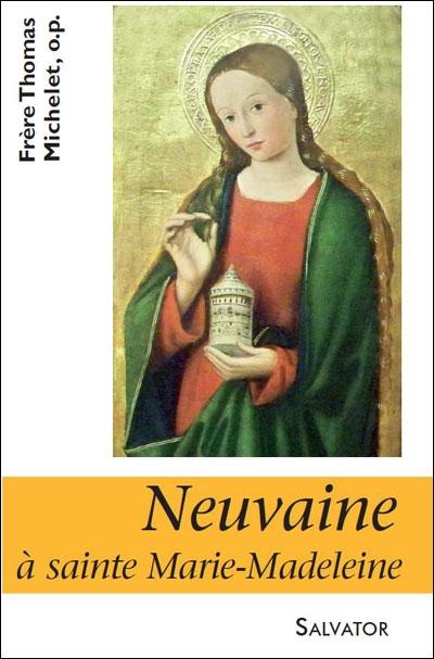 NEUVAINE A SAINTE MARIE MADELEINE