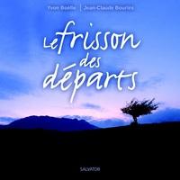 FRISSON DES DEPARTS