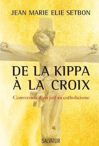 DE LA KIPPA A LA CROIX