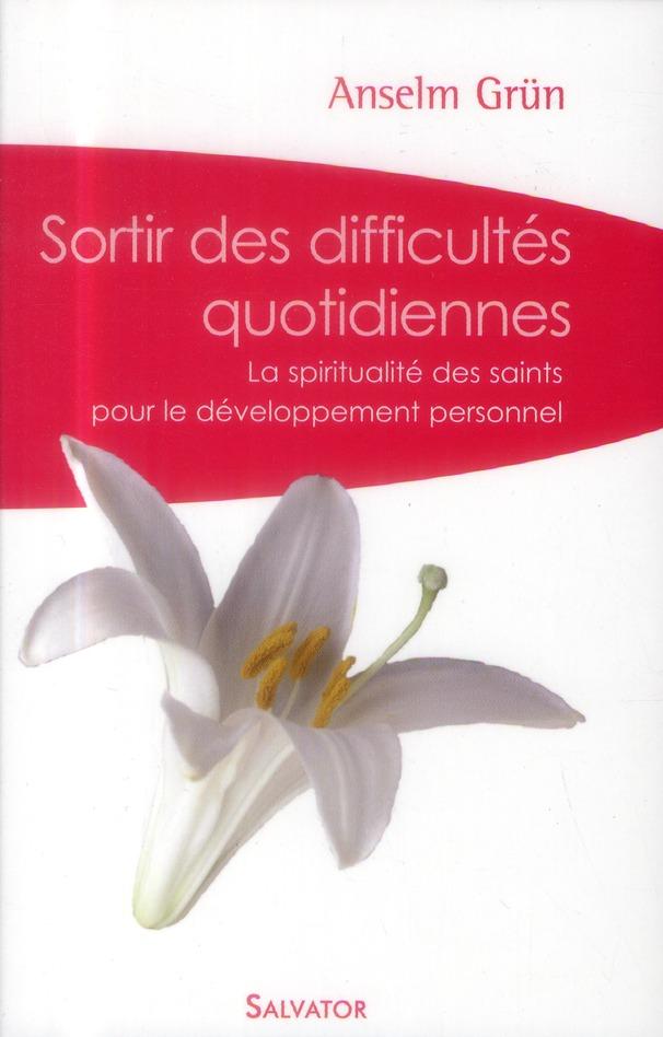 SORTIR DES DIFFICULTES QUOTIDIENNES (VERSION POCHE)