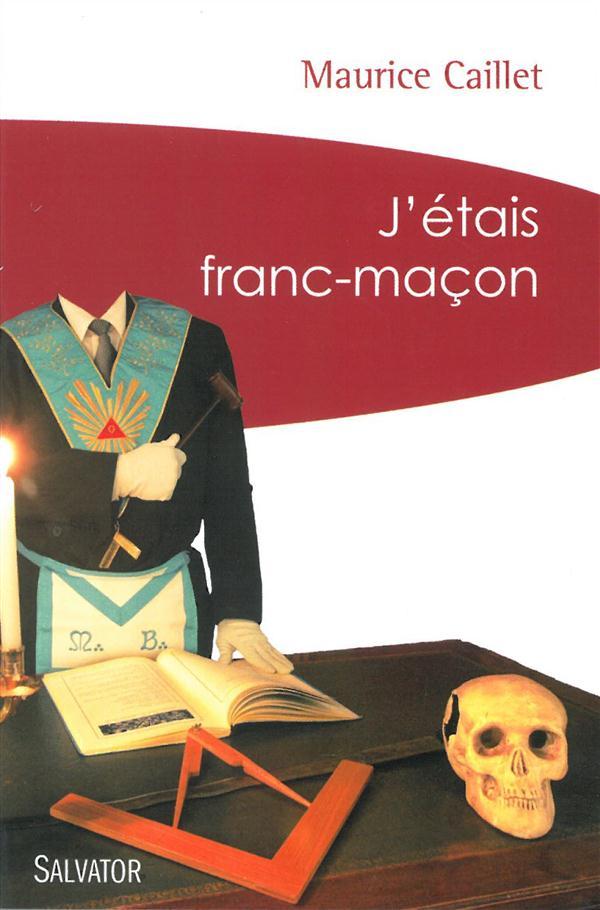 J'ETAIS FRANC-MACON (POCHE)