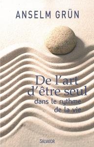 DE L'ART D'ETRE SEUL