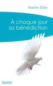 A CHAQUE JOUR SA BENEDICTION (POCHE)