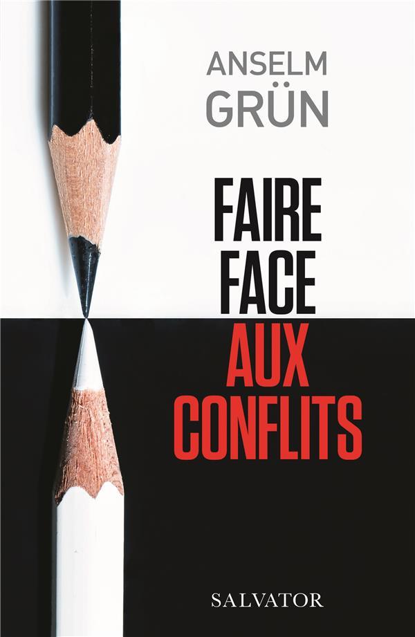 FAIRE FACE AUX CONFLITS