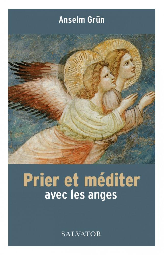 PRIER ET MEDITER AVEC LES ANGES