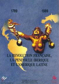 LA REVOLUTION FRANCAISE ET LA PENINSULE IBERIQUE