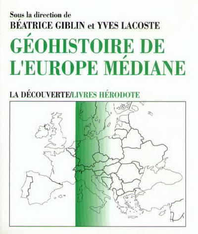 GEO-HISTOIRE DE L'EUROPE MEDIANE