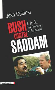 BUSH CONTRE SADDAM