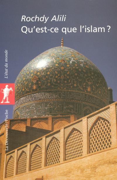 QU'EST-CE QUE L'ISLAM