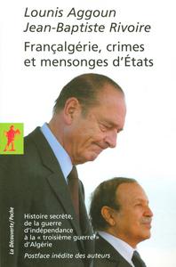 FRANCALGERIE, CRIMES ET MENSONGES D'ETATS