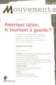 REVUE MOUVEMENTS NUMERO 47/48 AMERIQUE LATINE, LE TOURNANT A GAUCHE ?