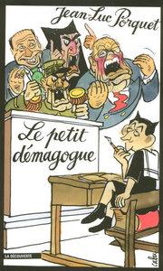LE PETIT DEMAGOGUE