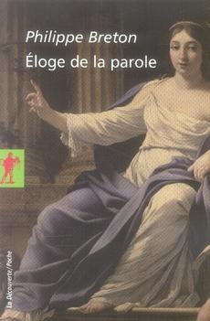 ELOGE DE LA PAROLE