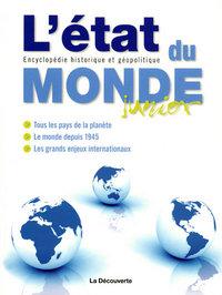 L'ETAT DU MONDE JUNIOR (NLLE ED)