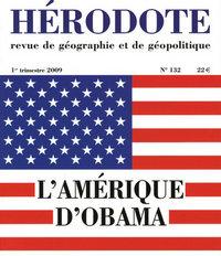 HERODOTE - NUMERO 132 - L'AMERIQUE D'OBAMA