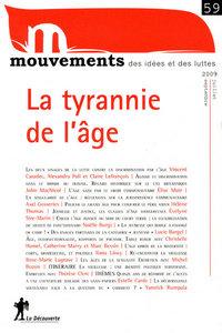 REVUE MOUVEMENTS NUMERO 59 LA TYRANNIE DE L'AGE