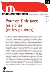 REVUE MOUVEMENTS NUMREO 64 POUR EN FINIR AVEC LES RICHES (ET LES PAUVRES)