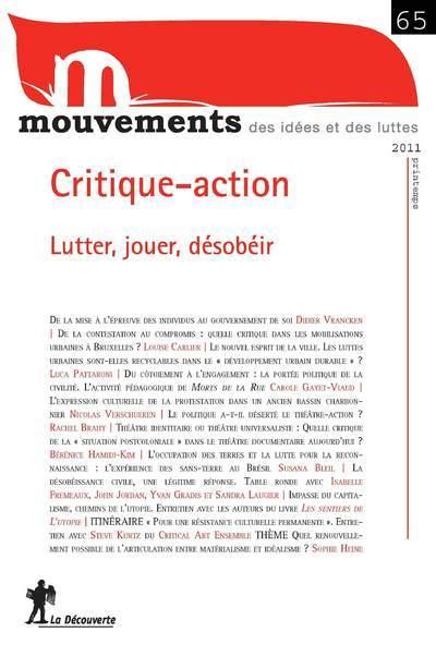 REVUE MOUVEMENTS NUMERO 65 CRITIQUE-ACTION. LUTTER , JOUER, DESOBEIR