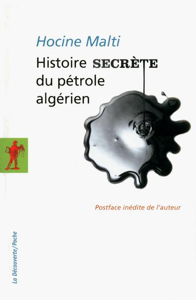 HISTOIRE SECRETE DU PETROLE ALGERIEN